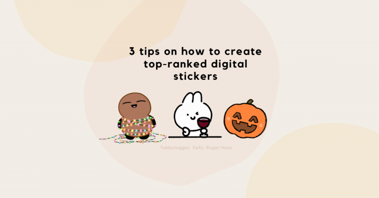 3 Tips on How to Create Top Ranked Digital Stickers
