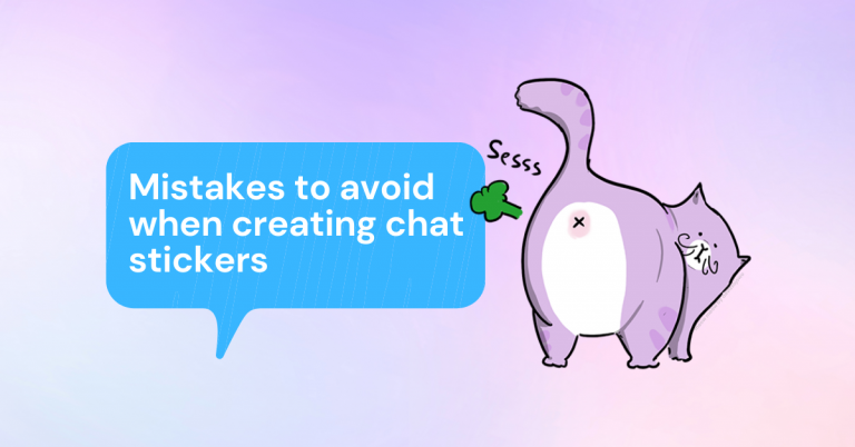 Mistakes to avoid when creating chat stickers